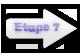 Etape 7
